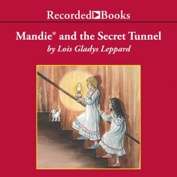Mandie and the Secret Tunnel, Lois Gladys Leppard