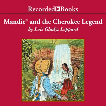 Mandie and the Cherokee Legend, Lois Gladys Leppard