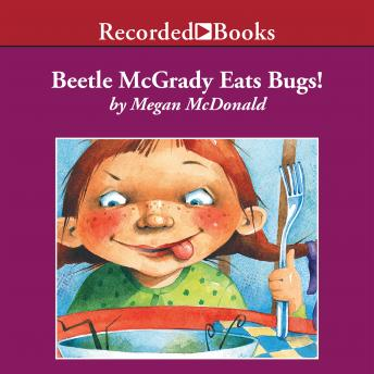 Beetle McGrady Eats Bugs!, Megan McDonald