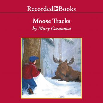 Moose Tracks, Mary Casanova