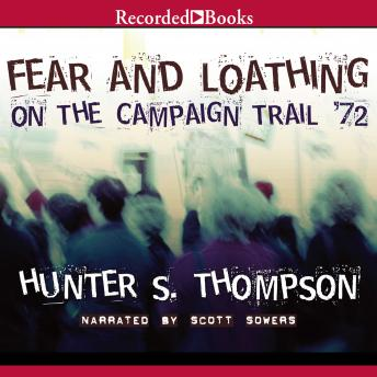 Download Fear and Loathing on the Campaign Trail '72 by Hunter S. Thompson