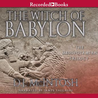 Witch of Babylon, D.J. McIntosh