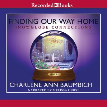 Finding Our Way Home: A Novel, Charlene Baumbich