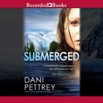 Download Submerged by Dani Pettrey