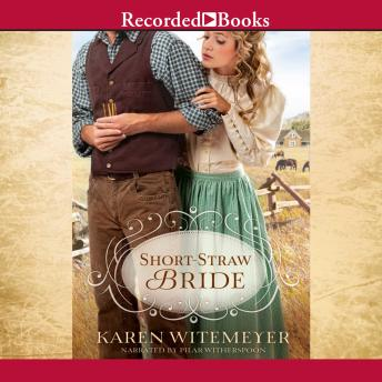 Short-Straw Bride, Karen Witemeyer