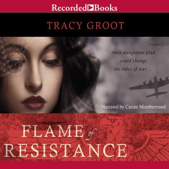 Flame of Resistance, Tracy Groot
