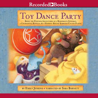 Toy Dance Party, Emily Jenkins
