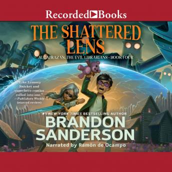 Alcatraz Versus the Shattered Lens, Brandon Sanderson