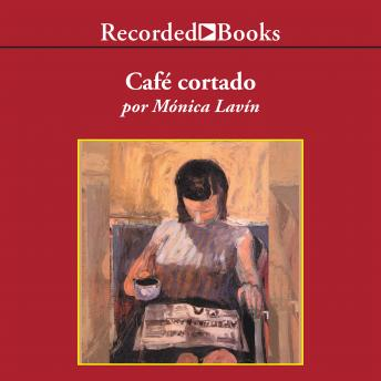 Cafe Cortado, Monica Lavin