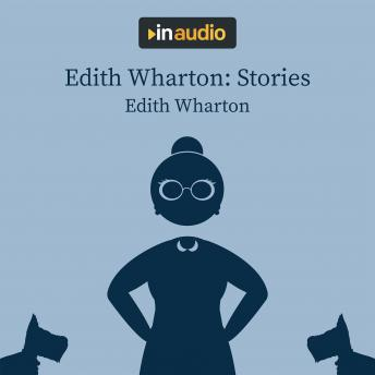 Edith Wharton: Stories: The Eyes; The Daunt Diana; The Moving Finger; and The Debt