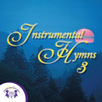 Instrumental Hymns 3, Twin Sisters Productions