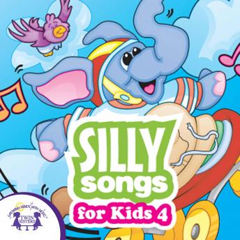 Silly Songs for Kids 4