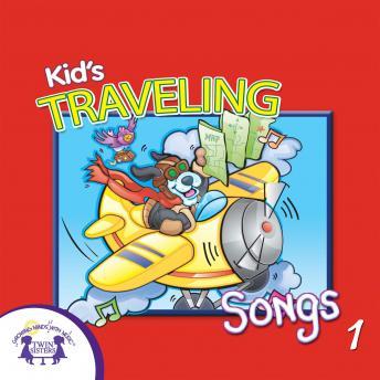 Kids' Traveling Songs 1