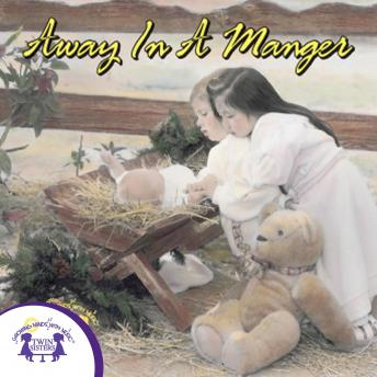 Away in a Manger, Vol. 1, Twin Sisters Productions