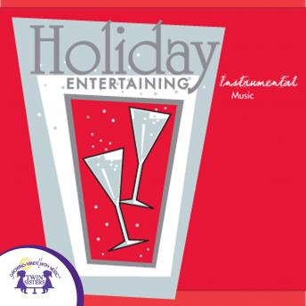 Holiday Entertaining: Instrumental Music