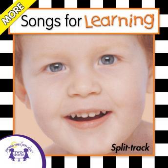More Songs for Learning: (Split-Track)