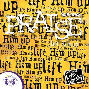 Praise -Lift Him Up (Split track)