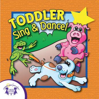 Toddler Sing & Dance!, Twin Sisters Productions