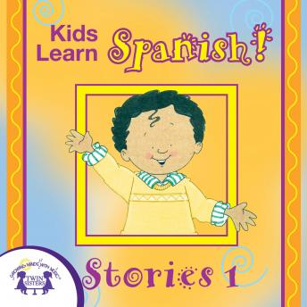Kids Learn Spanish! Stories 1, Kim Mitzo Thompson