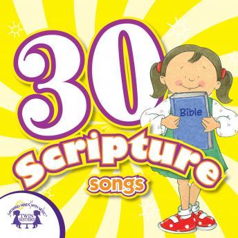 30 Scripture Songs