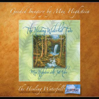 The Healing Waterfall II: Tropical Paradise