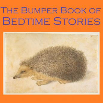 Download Bumper Book of Bedtime Stories by Johnny Gruelle, Edith Nesbit, Frances Browne