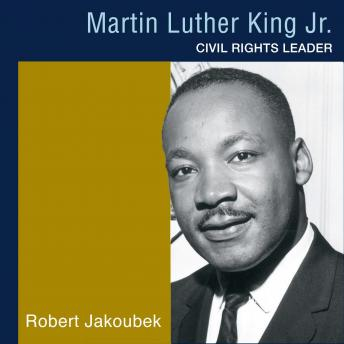 Martin Luther King, Jr.: Black Americans of Achievement