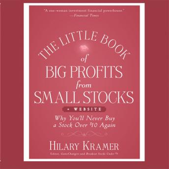 The Little Book Big Profits from Small Stocks + Website: Why You'll Never Buy a Stock Over $10 Again (Little Books. Big Profits)