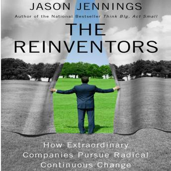 Reinventors: How Extraordinary Companies Pursue Radical Continuous Change sample.