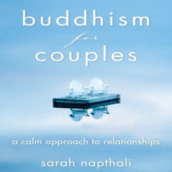Buddhism for Couples: A Calm Approach to Relationships