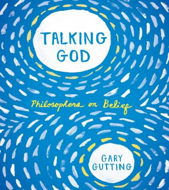 Talking God, Gary Gutting