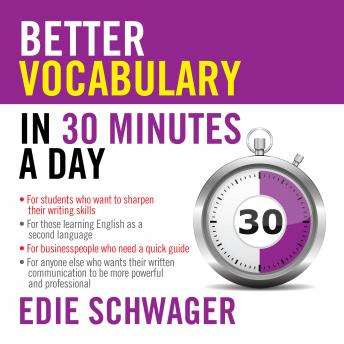 Download Better Vocabulary in 30 Minutes a Day by Edie Schwager