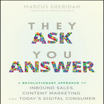 They Ask You Answer, Marcus Sheridan