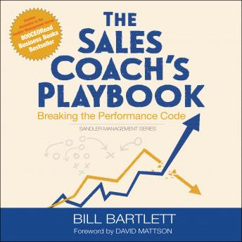 Sales Coach's Playbook: Breaking the Performance Code, Bill Bartlett