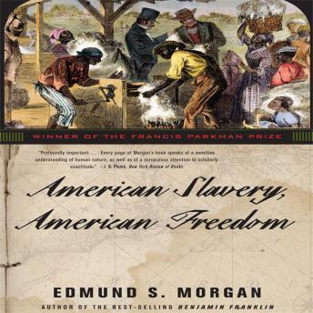 American Slavery, American Freedom details