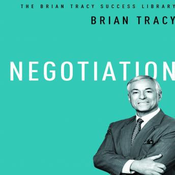 Negotiation: The Brian Tracy Success Library, Brian Tracy