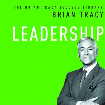 Leadership, Brian Tracy