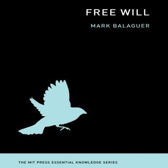 Free Will, Mark Balaguer
