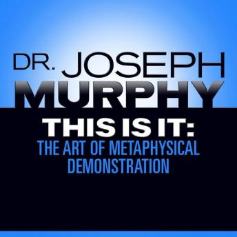 This is it: The Art of Metaphysical Demonstration
