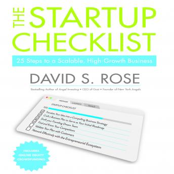 Startup Checklist: 25 Steps to a Scalable, High Growth Business, David S. Rose
