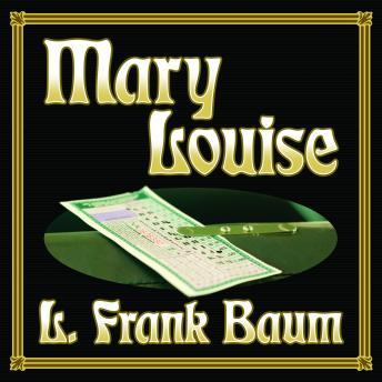 Mary Louise, L Frank Baum
