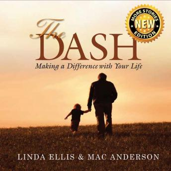 Dash: Making a Difference with Your Life, Linda Ellison, Mac Anderson