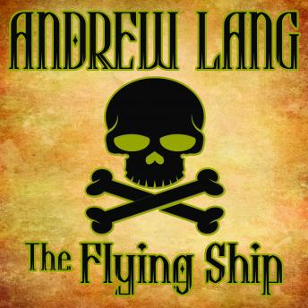 Flying Ship, Andrew Lang