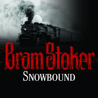 Snowbound: The Record of a Theatrical Touring Party, Bram Stoker