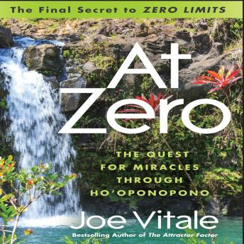 At Zero: The Final Secret to
