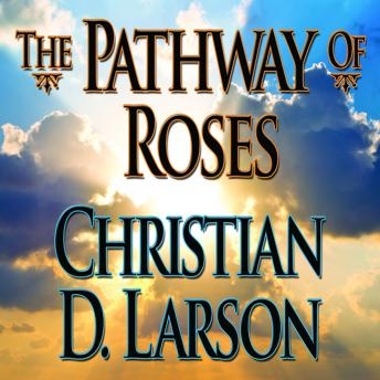 Pathway Roses, Audio book by Christian D. Larson