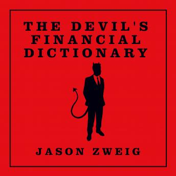 Devil's Financial Dictionary, Jason Zweig