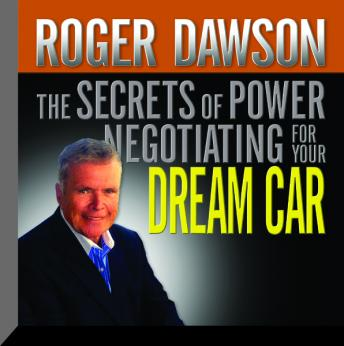 The Secrets Power Negotiating for Your Dream Car