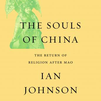 Download Souls China: The Return of Religion After Mao by Ian Johnson