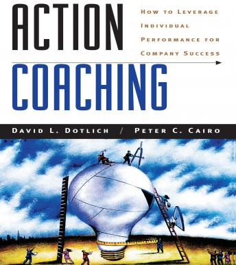 Action Coaching: How to Leverage Individual Performance for Company Success